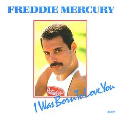 "For Sale - Freddie Mercury I Was Born To Love You UK  7"" vinyl single (7 inch record) - See this and 250,000 other rare & vintage vinyl records, singles, LPs & CDs at http://eil.com"