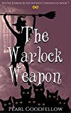 Free Kindle Book -   The Warlock Weapon (Hattie Jenkins & The Infiniti Chronicles Book 7) Check more at http://www.free-kindle-books-4u.com/mystery-thriller-suspensefree-the-warlock-weapon-hattie-jenkins-the-infiniti-chronicles-book-7/