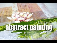 abstract painting: lotus flowers - YouTube
