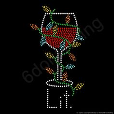 Wine Glass Quote Funny Iron on transfer for DARK clothing A5-5.8 x 8.3 inches