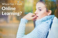 When Can I Start Online Learning? - http://www.cd-ed.com/start-online-learning/