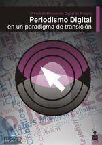 Periodismo Digital en un paradigma de transicion