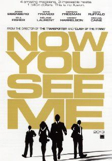 Now You See Me 2013 FBI agents track a team of illusionists who pull off bank heists during their performances and reward their audiences with the money.