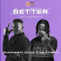 """Shadowboy Myzic makes an energizing new entry with an award-winning Kelyvn Boy feature titled """"Better"""". 'Better' is an absorbing love song from Shadowboy Myzic, glazed in Italian lyrics and the performative power of Kelyvn Boy; both of which produce a true rarity in the world of Afrobeat. Their voices present... The post Shadowboy Myzic – Better (feat. Kelyvn Boy) first appeared on Playlistgh."""