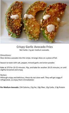 keto- crispy garlic avocado fries--these sound weird but taste soooo good! we had them at xetava gardens once!
