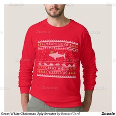 """This funny ugly Christmas sweater shirt features a shark wearing a Santa hat swimming with little fishes, snowflakes, trees, candy canes and boats all in a knitted-look graphic illustration along with the quote """"Dreaming of a Great White Christmas""""! #xmas #humor"""