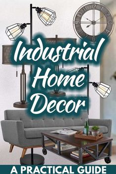 Industrial Home Decor: A Practical Guide. Article by HomeDecorBliss.com #HDB #HomeDecorBliss #homedecor #homedecorideas
