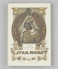 William Shakespeare's Star Wars Hardcover #zulily