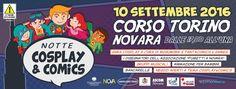 Notte Cosplay, Novara in corso Torino 10 settembre 2016