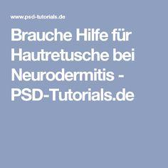 Brauche Hilfe für Hautretusche bei Neurodermitis - PSD-Tutorials.de