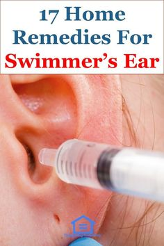 17 Effective Home Remedies For Swimmers Ear Swimmers Ear Home Remedy, Swimmers Ear Drops, Peroxide For Ear Infection, Ear Infection Remedy, Antibiotics For Ear Infection, Swimmers Ear Treatment, Homemade Swimmers Ear, Water In Ear Remedy
