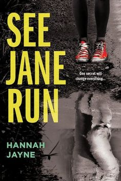See Jane Run by Hannah Jayne Book Review 4 out of 5 stars