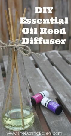 DIY Reed Diffuser - The Darling Bakers