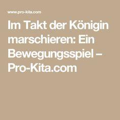 Im Takt der Königin marschieren: Ein Bewegungsspiel – Pro-Kita.com