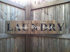 rustic big sign | Large Rustic LAUNDRY Sign with Wash Dry Fold. $35.00, via Etsy.
