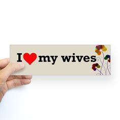 I Love My Wives Polyamory Bumper Sticker   Need a bumper sticker that expresses yourr poly love?  Put this polyamory bumper sticker on your car to show the world your love both your wives.  I Love My Wives Polyamory Bumper Sicker  poly, polyandmore, I love my wife, I love my wives, polyamorous, polyamory, love, triad, bisexual