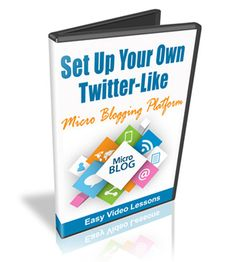 Set Up A Twitter-Like Micro-Blog - Video Series (MRR)