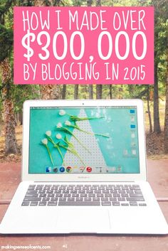 Check out how Michelle made $320,888 online through her blog in 2015. She has in-depth income reports that show you how you can do the same. Amazing!