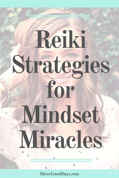 positive mindset, manifestation, reiki healing, reiki energy, law of attraction, spiritual awakening, spirituality, chakras, metaphysical, intuition, manifest
