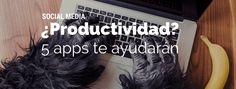 ¡Descubre 5 apps para mejorar la productividad en tu trabajo! A veces necesitamos una ayudita para evitar las distracciones, haz clic y conócelas. #DRMSocialMedia