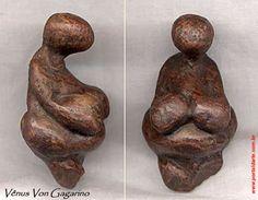 A Vênus de Von Gagarino é uma estatueta de Vênus feita proximadamente em 22.000 a.C. e encontrada em Tambour, na Ucrânia. Sua composição é de rocha vulcânica.