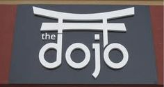 """We love this sign if our dojo name was on the board above """"the"""""""