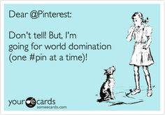 Pinterest ...LOL ;))))) <3
