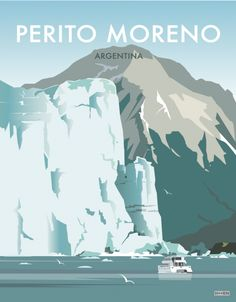 Shop posters inspired by the landscapes that lie in the remote latitudes of the far south, and the neighbourhoods of Buenos Aires. Art Deco Posters, Cool Posters, Poster Prints, Desktop Background Tumblr, World Clipart, Tourism Poster, Argentine, Travel Illustration, Vintage Posters