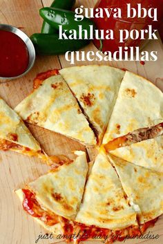 Guava BBQ Kahlua Pork Quesadillas - Just Another Day in Paradise