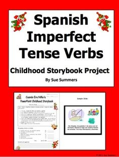 Spanish Imperfect Childhood Storybook PowerPoint Project and Grade Sheet by Sue Summers - Includes ser, ir, ver, gustar, encantar, descriptive adjectives, and more!