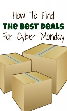 How to find the best deals for cyber monday and holiday shopping online.