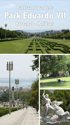 Park Eduardo VII - Lisbon's largest parks offers amazing panoramic city views and is next to a luxurious Greenhouse well worth a visit.