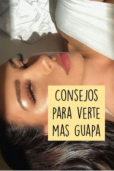 Tips Belleza, Cami, Glow, Skincare, Lily, Outfits, Goal, Study Hacks, Girl Advice