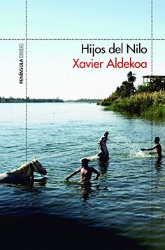 Abuztua 2017 Agosto. Durante varios meses, Xavier Aldekoa ha recorrido el Nilo, desde las fuentes hasta su desembocadura, para descubrir sus gentes, sus culturas y sus tradiciones. A través de las historias de quienes habitan sus orillas, nos acerca otros mundos que, pese a todo, no son tan lejanos. Porque el Nilo es un pedazo del alma de la cultura occidental.
