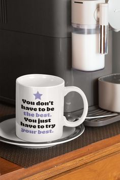 $11.99 You Don't Have To Be The Best is an empowering mug for women. The perfect mug gift idea. Get this beautiful mug to feel inspired and motivated every day or give it as the perfect gift to a friend, and show how much you care about her. Choose your favorite color, and buy it now to place your order. Take advantage of our policy - 30 Days Satisfaction Guarantee + Worldwide Shipping.  #mugs #mug #teacup #feminist #cuppa #empowering #women #womens #mugforwomen #feministmug #muggiftidea Try Your Best, The Best, Girl Tribe, Teacup, Favorite Color, Good Things, Mugs, Inspired, Tableware