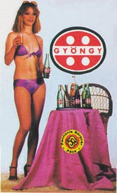 Gyöngy üdítő Vintage Advertisements, Vintage Ads, Vintage Posters, Beer Girl, Cute Swimsuits, Illustrations And Posters, Girls Dream, Hungary, Erotica