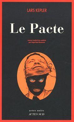PACTE (LE) by LARS KEPLER http://www.amazon.ca/dp/2742799419/ref=cm_sw_r_pi_dp_sQVpvb086HTPY