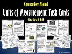 CCSS Measurement Task Cards for Grades 4 & 5.  This CCSS Measurement Task Cards for Grades 4 & 5 is perfect for target groups, small group instruction, students who can work on their own and can use a challenge, or in and around Math Centers! Includes 32 individual tasks in all ranging in multiple levels of difficultly for use with your Measurement and Data unit. To be used with any CCSS-aligned Math program as a supplemental resource.