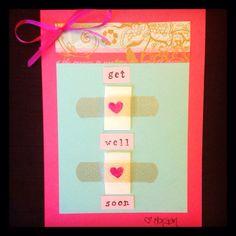 Homemade get well card :)