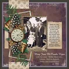 Mother and Sons ~ Beautifully layered embellishment strip with clever placement of magnifying glass over the photo. Great sons quote also.