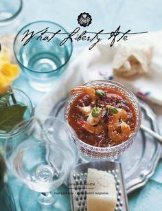 What Liberty Ate Magazine Issue - The Cover ©Copyright 2013 Gabriela Iancu Inspiring Things, Gazpacho, Original Recipe, Chana Masala, Food Styling, Liberty, Food Photography, Spring Summer, Eat