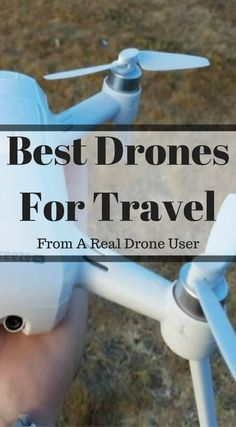 Choosing the best drones for travel can be a tough task. We give our best travel drone recommendations