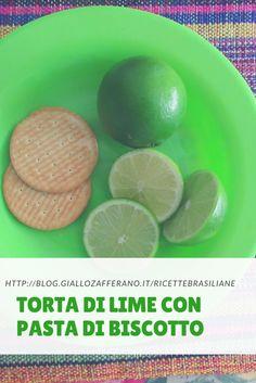 Torta di lime con pasta di biscotto http://blog.giallozafferano.it/ricettebrasiliane #torta #torte #lime #tortadilime #pasta #biscotto #pastadibiscotto #tortadilimeconpastadibiscotto #ricette #ricettebrasiliane #giallozafferano #cucina #cucinabrasiliana #cucinafacile #cucinepratica