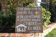 20 x 20 Wooden Christmas Sign, For unto us...