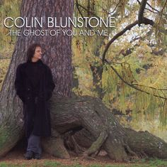 Colin Blunstone - The Ghost of You and Me - 2009