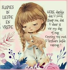 Goeie Nag, Afrikaans Quotes, Good Morning Messages, Good Night Quotes, Qoutes, Faith, Words, Blessings, Lilac