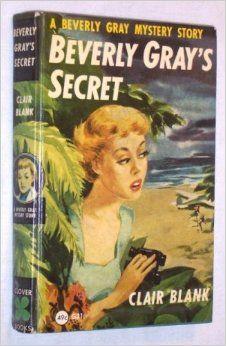Beverly Gray's Secret - Google Search