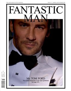 Tom Ford, front cover, issue no 7 for Spring and Summer 2008