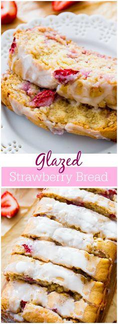 Glazed Strawberry Bread. - Sallys Baking Addiction