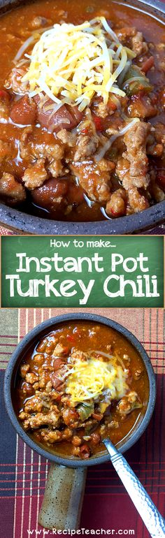 Best Ever Instant Pot Turkey Chili recipe. You will love how easy it is to make.